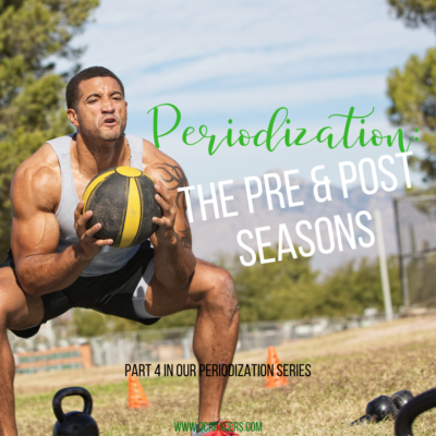 Periodization pre-season and post-season